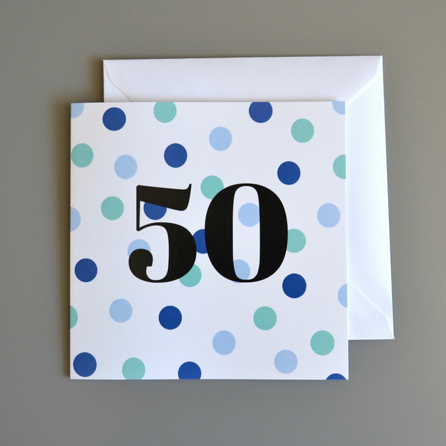 50th Birthday Card for Him -50 - Fifty - Fiftieth Birthday Card