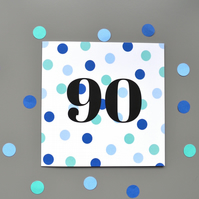 90th Birthday Card for Him - 90 - Ninety - Ninetieth Birthday Card