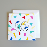 Confetti 80th Birthday Card