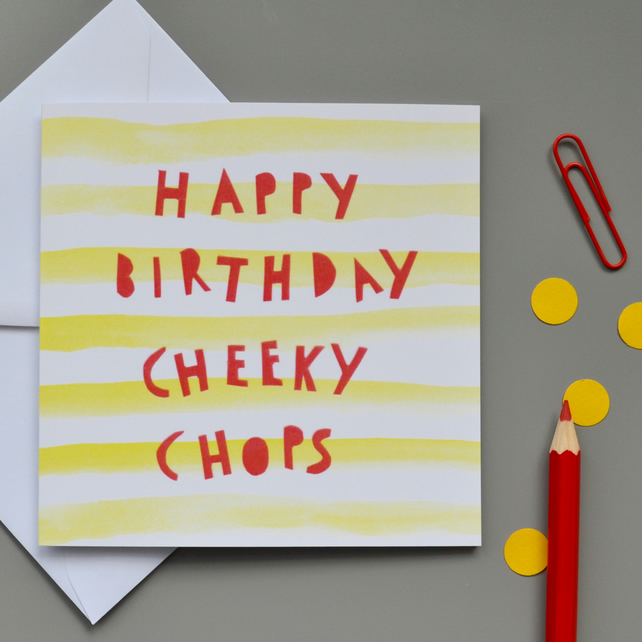 Cheeky Chops Birthday Card