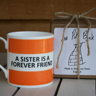 A Sister Is A Forever Friend Hoop Mug Gift Boxed (choice of ten colours)