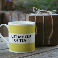 Just My Cup Of Tea Hoop Mug Boxed(pictured in light green,choice of ten colours)