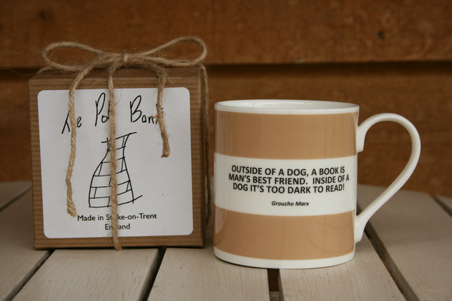Outside Of A Dog Quote Hoop Mug Gift Boxed (Choice of ten colours)