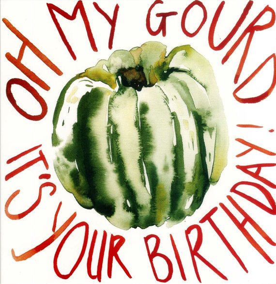 'Oh My Gourd it's your birthday!' Card