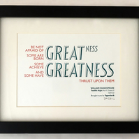 Shakespeare: Twelfth Night, 'Be Not Afraid of Greatness' - A5 Letterpress Print