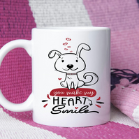 You make my heart smile dog mug
