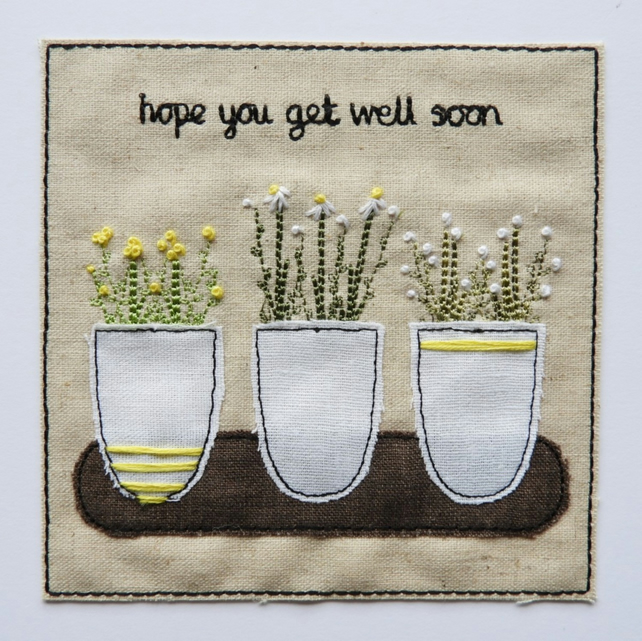 Flower pots - hope you get well soon - Textile & Embroidery Card