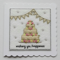 Wedding Cake Card - Wishing You Happiness - Textile Card - Embroidered Card