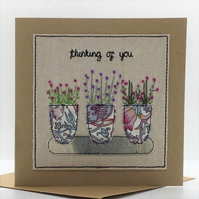 Flower pots - thinking of you - Textile & Embroidery Card