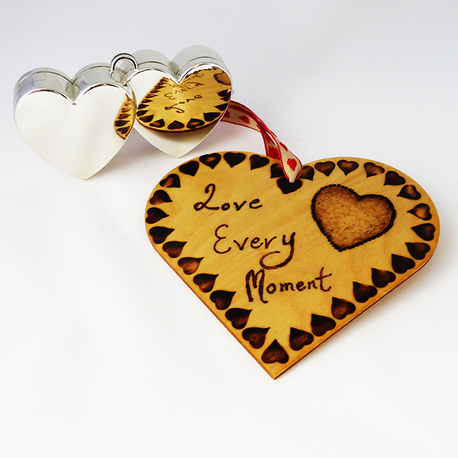 Wooden heart, hanging heart, love every moment