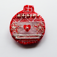 Christmas bauble brooch pin, Love Christmas Scandinavian style