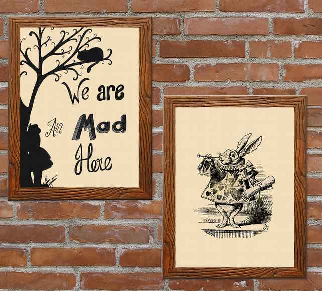 Alice in wonderland pair of prints, white rabbit and Alice we are all mad here.