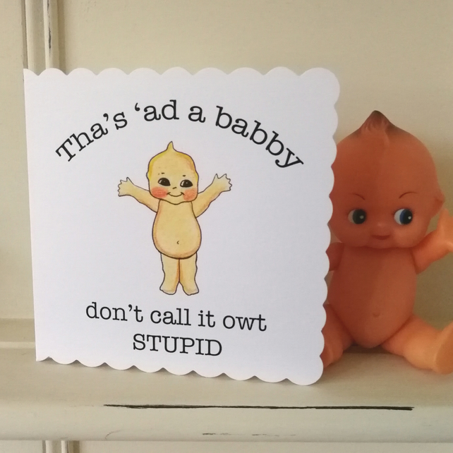 Tha's ad a babby card, New baby card, congratulations on your new baby card.