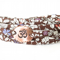 Yoga bracelet with Ohm charm, chocolate brown Liberty fabric