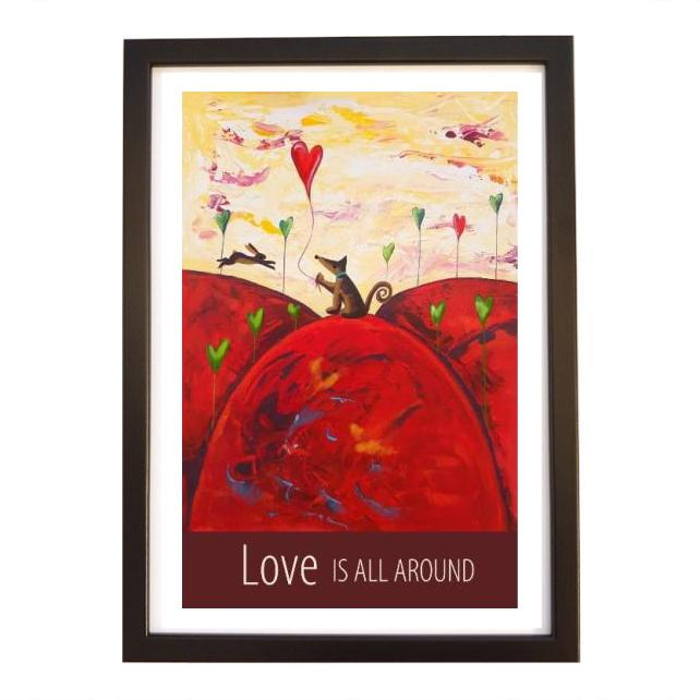 """Love Is All Around"" print black frame"