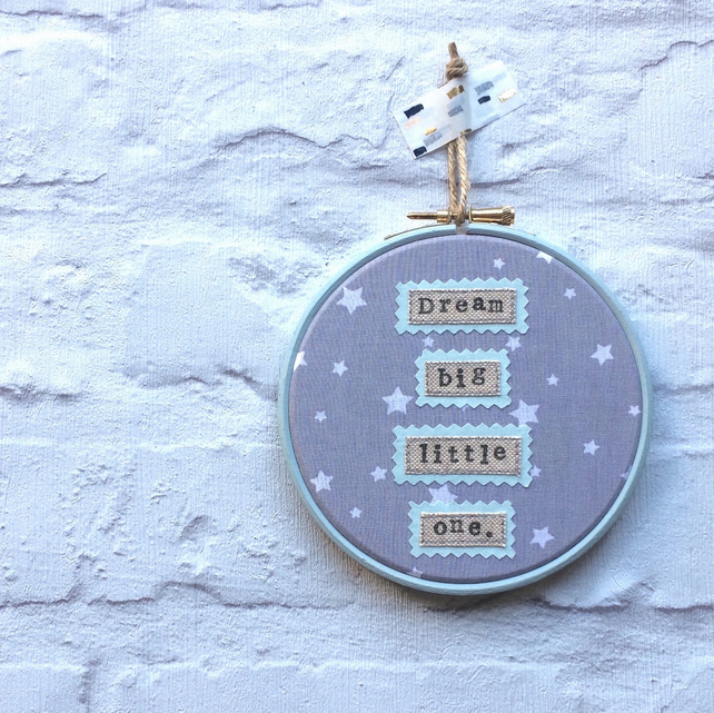 """Dream Big Little One"" Blue & Grey Embroidery Hoop Wall Art"