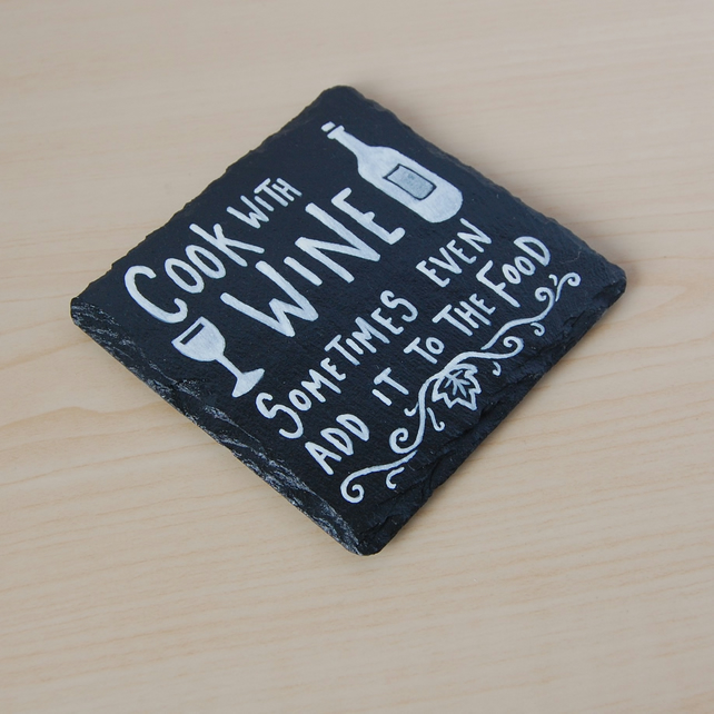 Slate Coaster - Cook with Wine