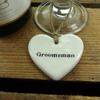 Groomsman Heart Shaped Ceramic Wedding Favour, Gift Tag, Table Decoration