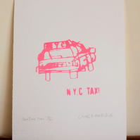 PINK NEW YORK TAXI - Handmade Original Screenprint - neon pink