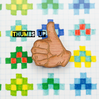 A SHOW OF HANDS thumbs up (or down?) laser cut brooch badge gift