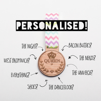Personalised Medal: 'Queen of..' Wooden Medal - personalised gift