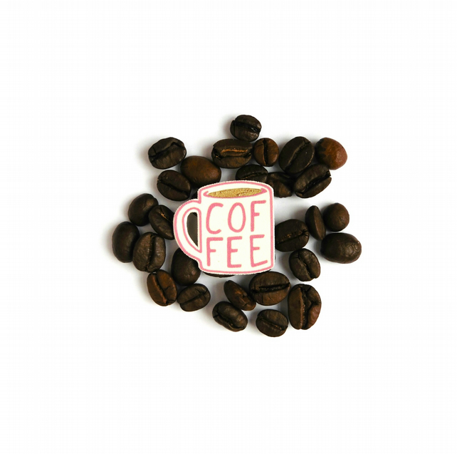 Coffee Coffee Coffee brooch from the Mug Life Collection (Pink)