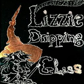 Lizzie Dripping Glass