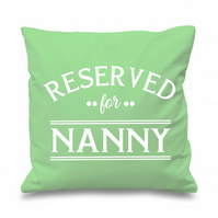 Reserved For Nanny Cushion Cover Gift Mother's Day Gifts for Her Nan Nannie