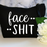 Face Shit Funny Cotton Canvas Make Up Bag Zip Pouch BFF Mum Wife Cosmetic