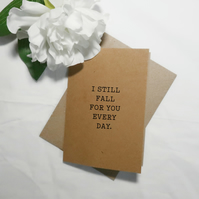 I Still Fall For You Valentine's Day Card Greetings Card Wedding Card Wife