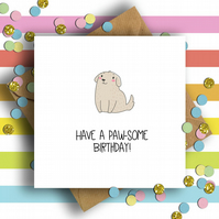 Have a Paw-some Birthday Card