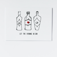 Let The Evening Be Gin Button Card