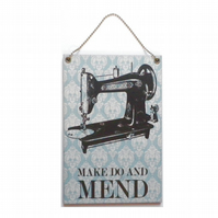 Make Do and Mend Hanging Sign 056