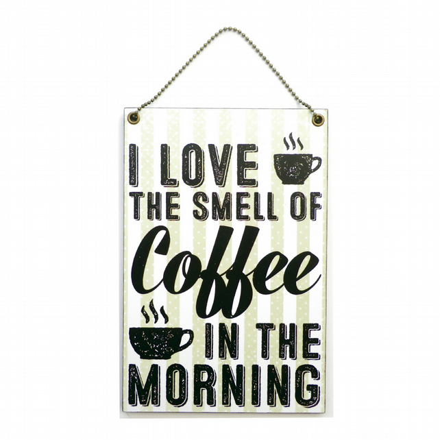 Handmade Wooden ' I Love The Smell Of Coffee ' Hanging Sign 196
