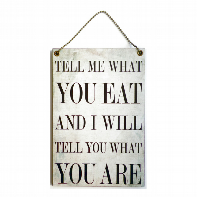 Handmade Wooden ' Tell Me What You Eat ' Hanging Sign 200
