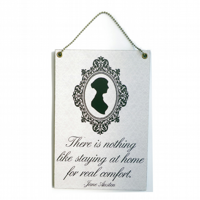 Handmade Wooden ' There is Nothing Like Staying At Home ' Jane Austen Quote 204