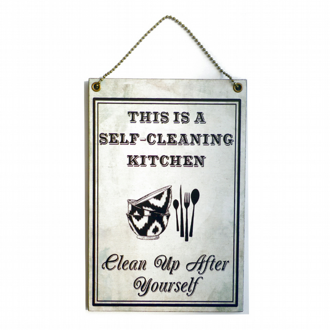 Handmade Wooden ' This Is A Self Cleaning Kitchen ' Hanging Sign 207