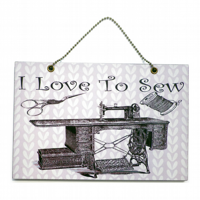 Handmade Wooden ' I Love To Sew ' Hanging Sign 209