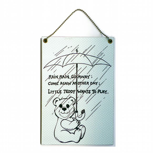 Handmade Wooden ' Rain Rain Go Away ' Teddy Bear Sign 218