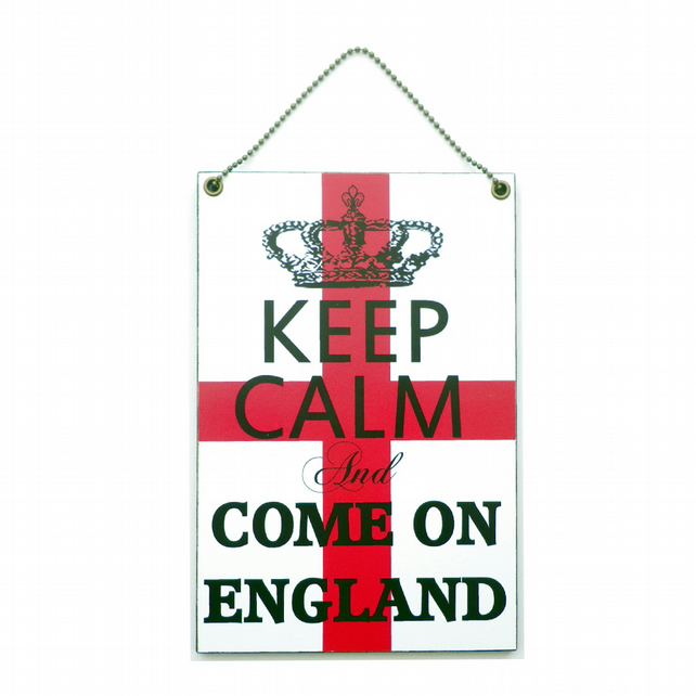 Handmade Wooden ' Keep Calm and Come On England ' Hanging Sign 246