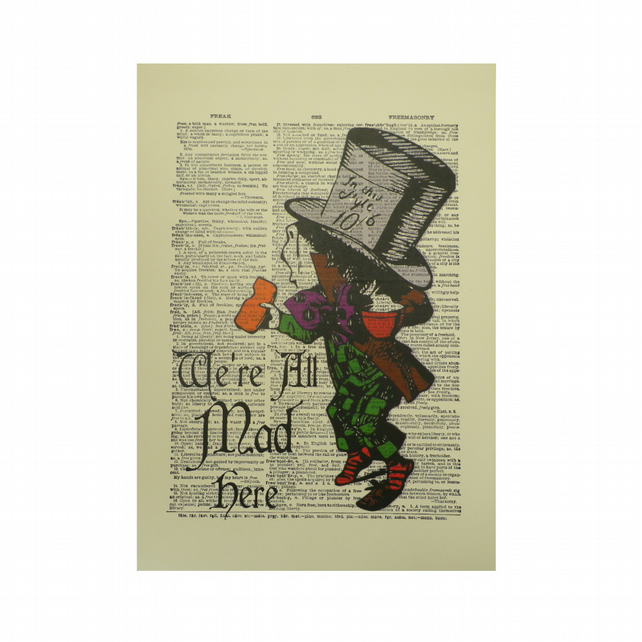 Vintage Inspired ' We're All Mad Here '  Dictionary Page Art Print P011