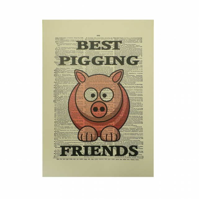 Vintage Inspired ' Best Pigging Friends ' Dictionary Page Art Print P013