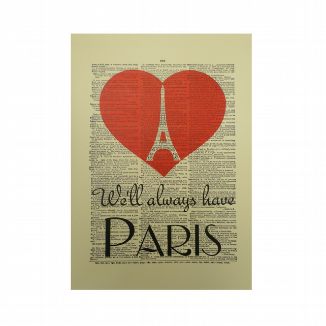 Vintage Inspired ' We'll Always Have Paris ' Dictionary page Art Print P029