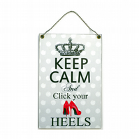 Handmade Wooden ' Keep Calm and Click Your Heels ' Home Sign 347