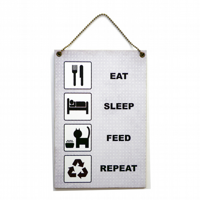 Handmade Wooden ' Eat Sleep Feed Repeat ' Home Sign 412