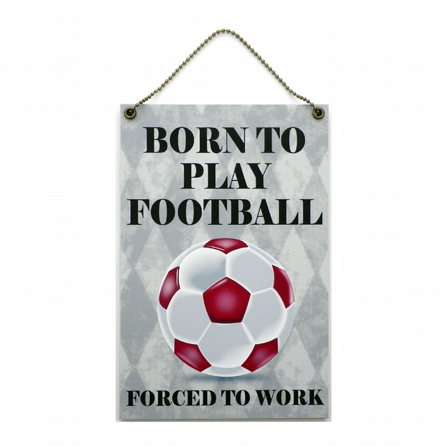 Handmade Wooden ' Born To Play Football ' Home Sign 418