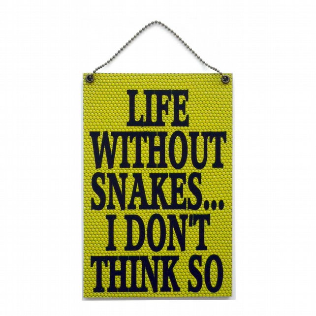Handmade Wooden ' Life Without Snakes ' Home Sign 403