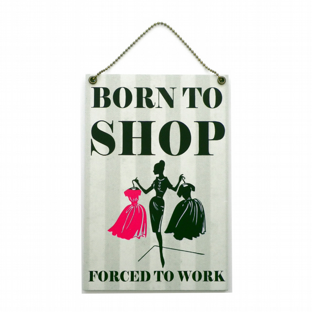 Handmade Wooden ' Born To Shop ' Home Sign 444