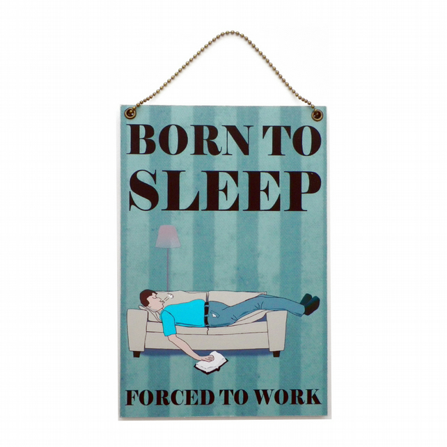 Handmade Wooden ' Born To Sleep ' Home Sign 445