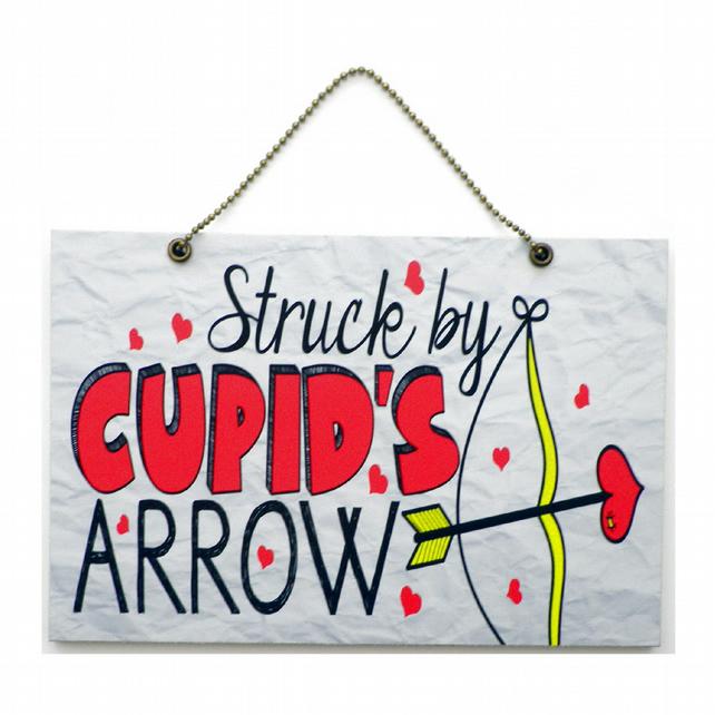 Handmade Wooden ' Struck By Cupids Arrow ' Home Sign 465